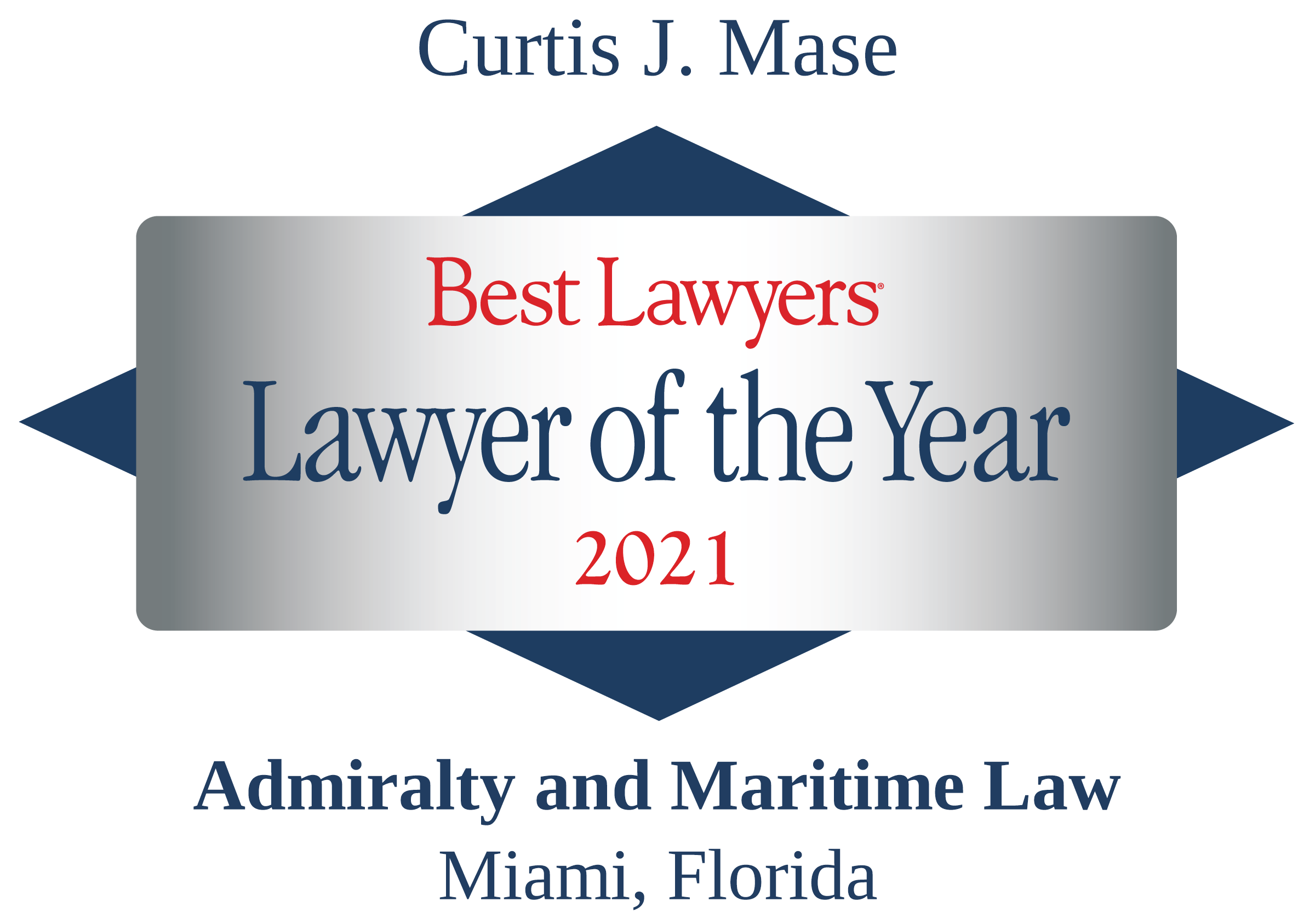 Curtis Mase, Lawyer of the Year 2021